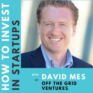 Investor Connect – David Mes of Off The Grid Ventures
