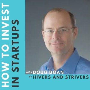 Investor Connect – Doug Doan of Hivers and Strivers