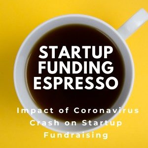 Impact of Coronavirus Crash on Startup Fundraising