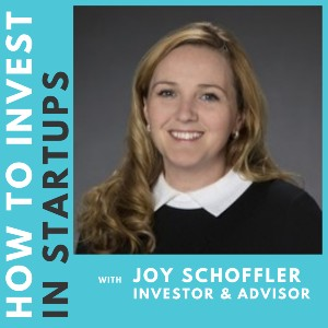 Investor Connect – Joy Schoffler, Investor and Advisor