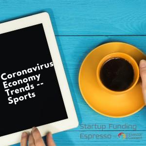Coronavirus Economy Trends: Sports