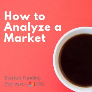 How to Analzye a Market