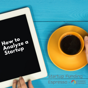 How to Analyze a Startup