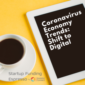 Coronavirus Economy Trends: Shift to Digital