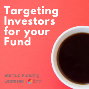Targeting Investors for Your Fund