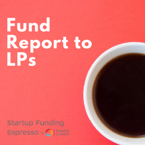 Fund Report to LPs