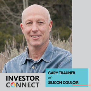 Investor Connect – Gary Trauner of Silicon Couloir
