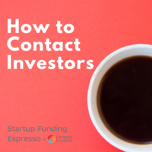 How to Contact Investors
