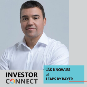 Investor Connect – Jak Knowles of Leaps by Bayer