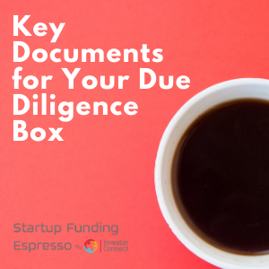Key Documents for Your Due Diligence Box