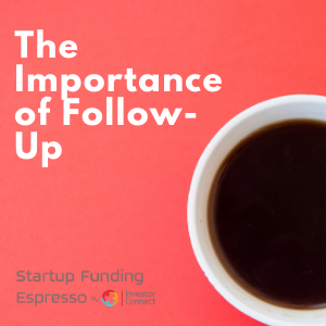 The Importance of Follow-Up