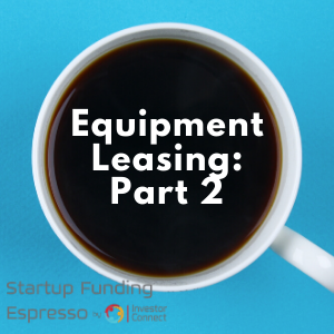 Equipment Leasing: Part 2