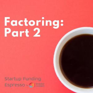 Factoring: Part 2