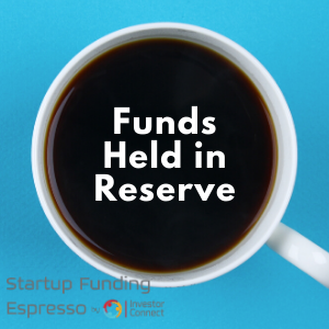 Funds Held in Reserve