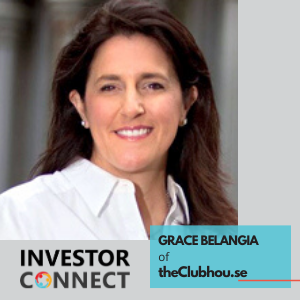 Investor Connect – Grace Belangia of theClubhou.se