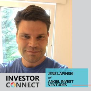 Investor Connect – Jens Lapinski of Angel Invest Ventures