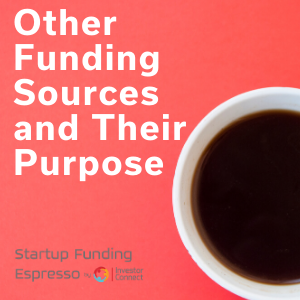 Other Funding Sources and Their Purpose