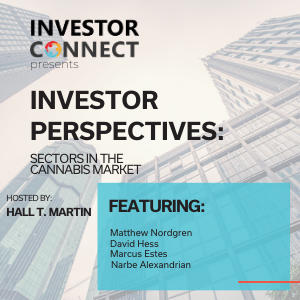 Investor Perspectives – Sectors in the Cannabis Market