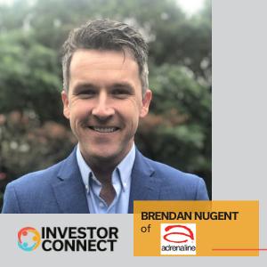 Investor Connect – Brendan Nugent of Adrenaline