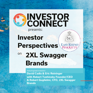 Investor Perspectives: Why I Invested in 2XL Swagger Brands