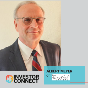 Investor Connect – Albert Meyer of Bastiat Capital