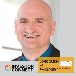 Investor Connect: John Quinn of EXOS Aerospace Systems & Technologies