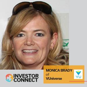 Investor Connect: Monica Brady of VUniverse