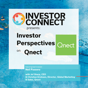 Investor Perspectives: Why I Invested in Qnect