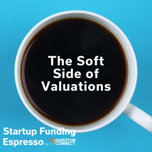 The Soft Side of Valuations