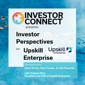 Investor Perspectives: Why I Invested in Upskill Enterprise