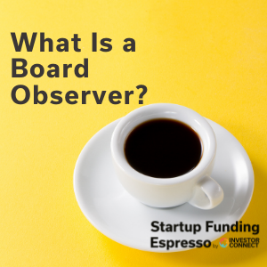 What Is a Board Observer?