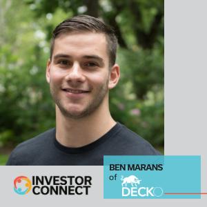 Investor Connect: Ben Marans of Decko