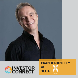 Investor Connect: Brandon Knicely of Xcite