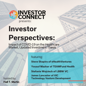 Investor Perspectives: Impact of COVID-19 on the Healthcare Market, Updated Investment Thesis