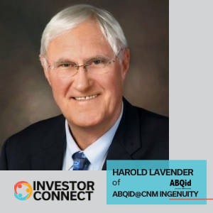 Investor Connect: Harold Lavender of ABQid@CNM Ingenuity