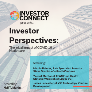 Investor Perspectives: The Initial Impact of COVID-19 on Healthcare