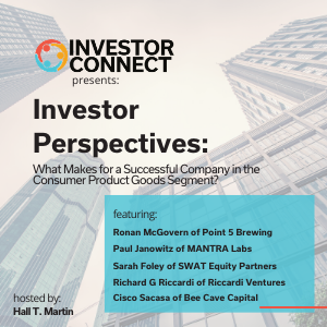 Investor Perspectives: What Makes for a Successful Company in the Consumer Product Goods Segment?