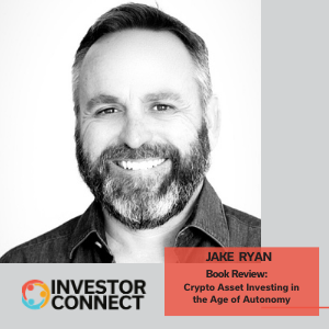 Investor Connect: Jake Ryan of TRADECRAFT Capital, Book Review