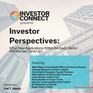 Investor Perspectives: What New Applications Within the SaaS Sector Will We See Come Up?