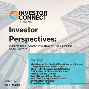 Investor Perspectives: What Is the Updated Investment Thesis for the SaaS Sector?