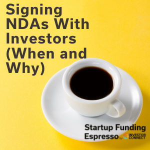 Signing NDAs With Investors (When and Why)