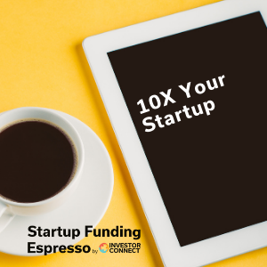 10X Your Startup