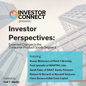 Investor Perspectives: Expected Changes in the Consumer Product Goods Segment