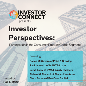 Investor Perspectives: Participation in the Consumer Product Goods Segment