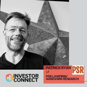 Investor Connect: Patrick Ryan of Aardvark Research/PSR Lawfirm, LLC