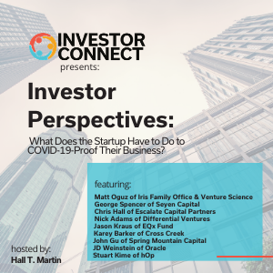Investor Perspectives: What Does the Startup Have to Do to COVID-19-Proof Their Business?