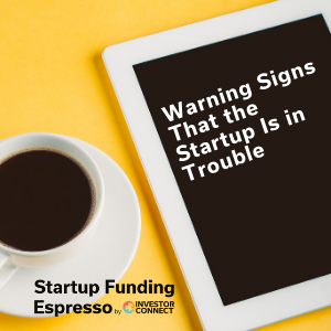 Warning Signs That the Startup Is in Trouble