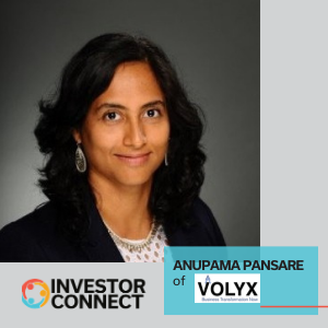 Investor Connect: Anupama Pansare of Volyx