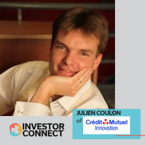 Investor Connect: Julien Coulon of Crédit Mutuel Innovation