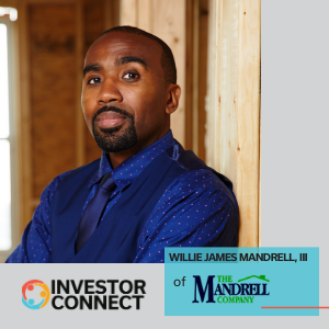 Investor Connect: Willie James Mandrell, III of The Mandrell Company